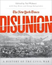 THE <i>NEW YORK TIMES</i> DISUNION by Ted Widmer