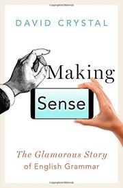 MAKING SENSE by David Crystal