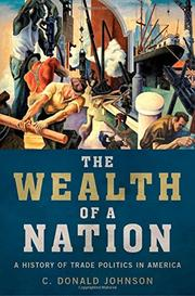 THE WEALTH OF A NATION by C. Donald Johnson Jr.