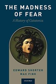 THE MADNESS OF FEAR by Edward Shorter