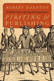 PIRATING & PUBLISHING by Robert Darnton