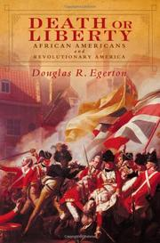 DEATH OR LIBERTY by Douglas R.  Egerton