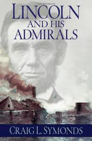 LINCOLN AND HIS ADMIRALS by Craig L. Symonds