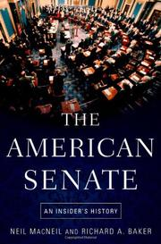 THE AMERICAN SENATE by Neil MacNeil