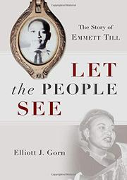 LET THE PEOPLE SEE by Elliott J. Gorn