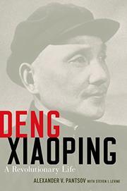 DENG XIAOPING by Alexander V. Pantsov