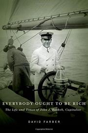EVERYBODY OUGHT TO BE RICH by David Farber