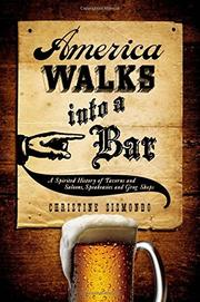 AMERICA WALKS INTO A BAR by Christine Sismondo