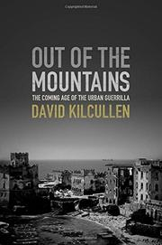 OUT OF THE MOUNTAINS by David Kilcullen