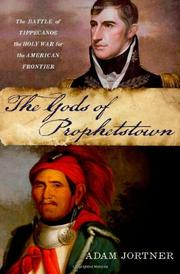 THE GODS OF PROPHETSTOWN by Adam Jortner