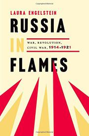 RUSSIA IN FLAMES by Laura  Engelstein