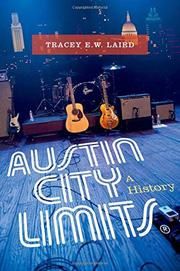 AUSTIN CITY LIMITS by Tracey E.W. Laird