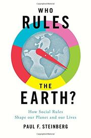 Who Rules the Earth? by Paul F. Steinberg