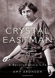 CRYSTAL EASTMAN by Amy Aronson