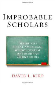 IMPROBABLE SCHOLARS by David L. Kirp