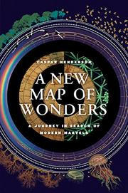 A NEW MAP OF WONDERS by Caspar  Henderson