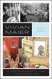 VIVIAN MAIER by Pamela  Bannos