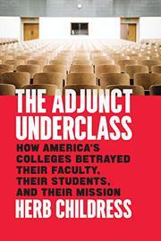 THE ADJUNCT UNDERCLASS by Herb Childress