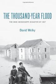 THE THOUSAND-YEAR FLOOD by David Welky