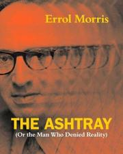 THE ASHTRAY by Errol Morris