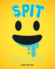 SPIT by Mary Batten