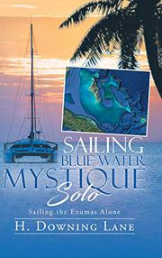 SAILING BLUE WATER MYSTIQUE SOLO by H. Downing Lane