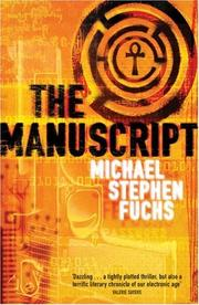 THE MANUSCRIPT by Michael Stephen Fuchs