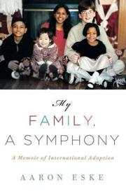 MY FAMILY, A SYMPHONY by Aaron Eske