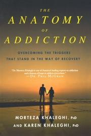 THE ANATOMY OF ADDICTION by Morteza Khaleghi
