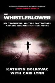 THE WHISTLEBLOWER by Kathryn Bolkovac