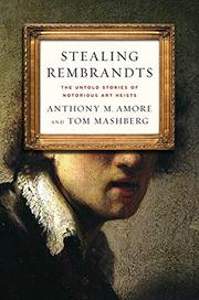 STEALING REMBRANDTS by Anthony M. Amore