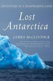 LOST ANTARCTICA by James B. McClintock