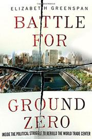 BATTLE FOR GROUND ZERO by Elizabeth Greenspan