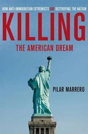 KILLING THE AMERICAN DREAM by Pilar Marrero