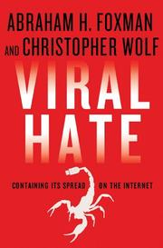 VIRAL HATE by Abraham H. Foxman