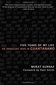 FIVE YEARS OF MY LIFE by Marat Kurnaz