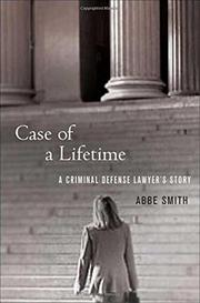 CASE OF A LIFETIME by Abbe Smith