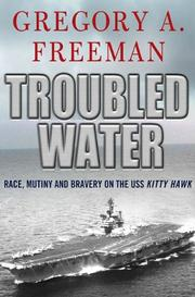 TROUBLED WATER by Gregory A. Freeman