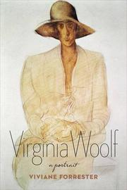 VIRGINIA WOOLF by Viviane Forrester