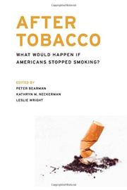 AFTER TOBACCO by Peter Bearman