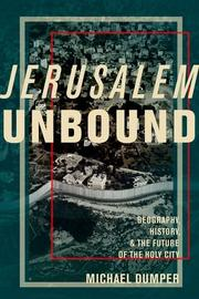 JERUSALEM UNBOUND by Michael Dumper