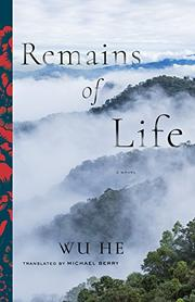 REMAINS OF LIFE by Wu He