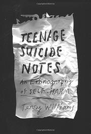 TEENAGE SUICIDE NOTES by Terry Williams