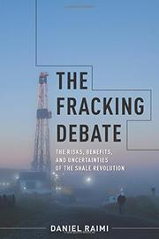 THE FRACKING DEBATE by Daniel Raimi