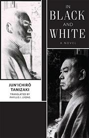 IN BLACK AND WHITE by Junichiro Tanizaki