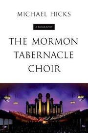 THE MORMON TABERNACLE CHOIR by Michael Hicks
