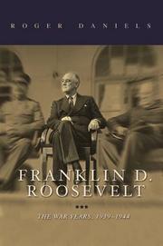 FRANKLIN D. ROOSEVELT by Roger Daniels