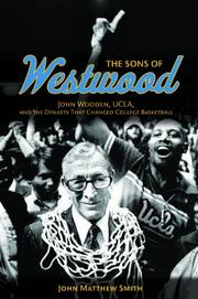 THE SONS OF WESTWOOD by John Matthew Smith