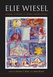 ELIE WIESEL by Steven T. Katz