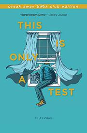 THIS IS ONLY A TEST by B.J. Hollars